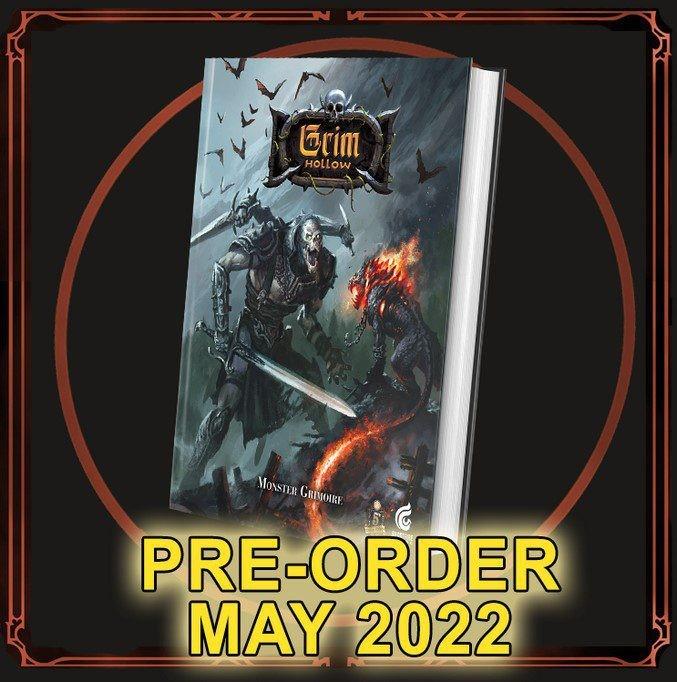 Grim Hollow: The Monster Grimoire [Book]